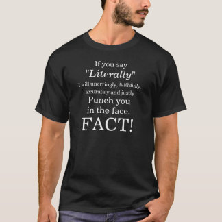 Buchstäblich ein großer T - Shirt