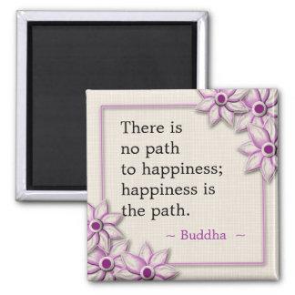 Buddha-Glück-Zitat Quadratischer Magnet