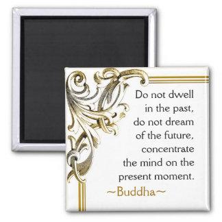 Buddha-Zitat ~ motivierend Magnet