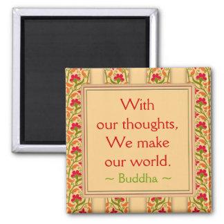 Buddha zitiert ~ motivierend Magneten Quadratischer Magnet