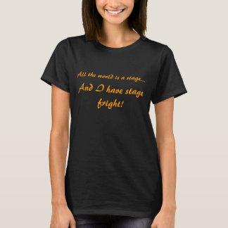 Bühne-Schrecken-sozial-Angst T-Shirt