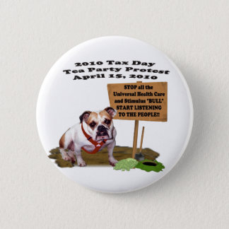 Bulldoggen-Steuer-Tagestee-Party-Protest-Knopf Runder Button 5,7 Cm