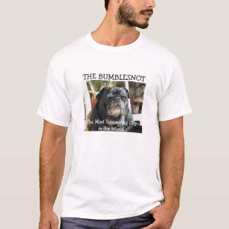 Bumblesnot Shirt: Der meiste interessante Hund in T-Shirt