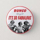 bunco ist es so fabelhaft runder button 5,7 cm