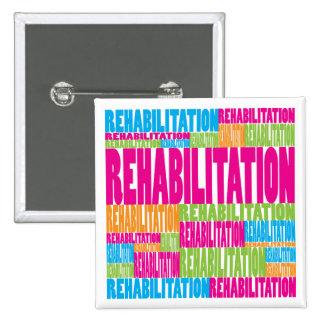 Bunte Rehabilitation Quadratischer Button 5,1 Cm