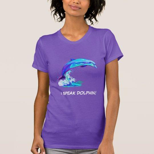 Buntes Dolpin: Ich spreche Delphin! T-Shirt