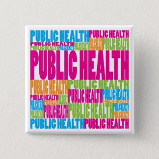 Buntes öffentliches Gesundheitswesen Quadratischer Button 5,1 Cm