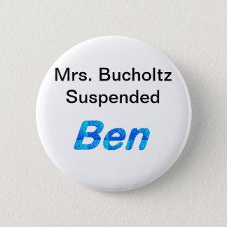 """Button """"Frau-Bucholtz Suspended Ben"""""""
