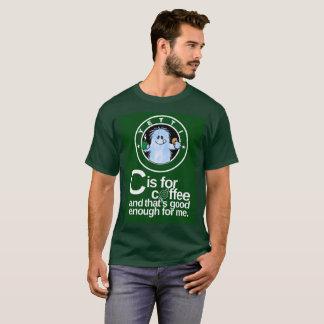 C ist für Kaffee mit dunklem Hintergrund T-Shirt