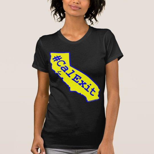 CalExit (Kleid für sie) T-Shirt