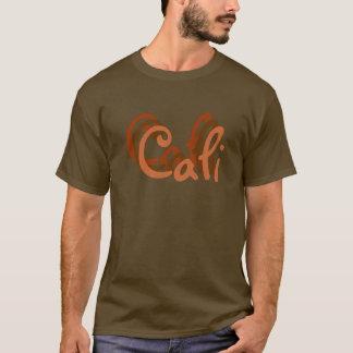 Cali, Cali, Cali T-Shirt