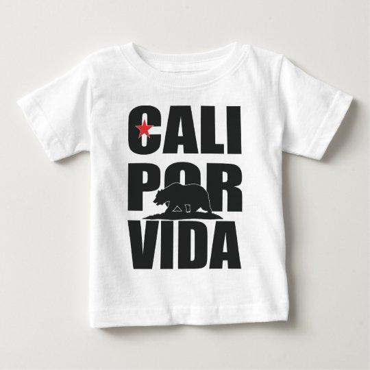 Cali Por Vida! (Kalifornien für das Leben!) Baby T-shirt
