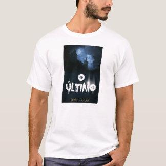 """Capa tun livro """"O Último"""" schreiben Joel Puga. T-Shirt"""