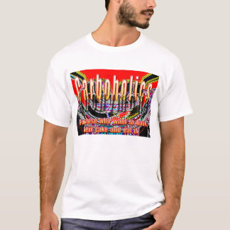 Carboholics anonym (Kuchenversion) T-Shirt