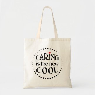 Caring ist das neue COOLE Tragetasche