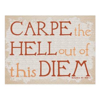 Carpe die Hölle aus diesem DIEM heraus Postkarte