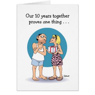 Carte Humour d'amour d'anniversaire de 10 ans