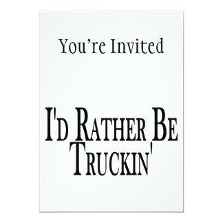 Carte Soyez plutôt Truckin