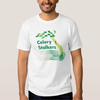 Celery_Stalkers Shirts