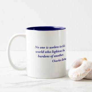 Charles Dickens niemand ist unbrauchbares Zitat Zweifarbige Tasse