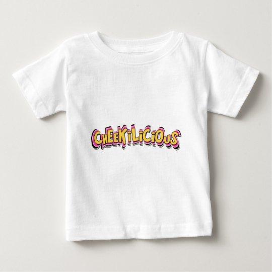 cheekilicious baby t-shirt