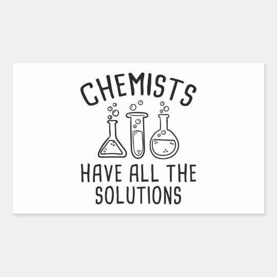 Chemiker haben alle Lösungen Rechteckiger Aufkleber