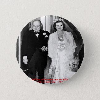 Churchill u. berühmtes Heirat-Zitat Runder Button 5,7 Cm