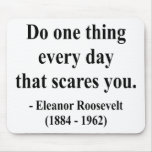 Citation 2a d'Eleanor Roosevelt Tapis De Souris