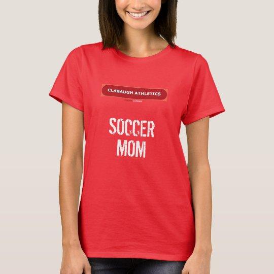 Clabaugh Leichtathletik FUSSBALL-MAMMA T-Shirt