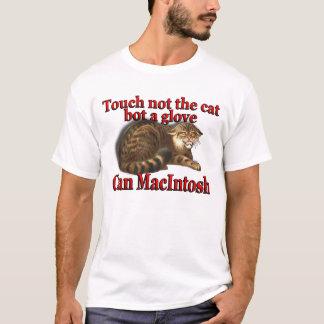 Clan-Macintosh-Touch nicht der KatzeBot ein T-Shirt