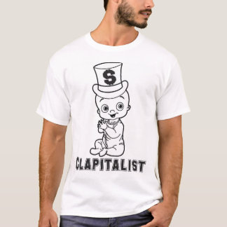 Clapitalist T-Shirt