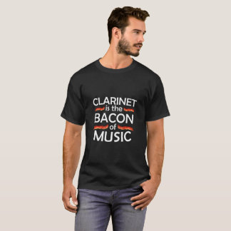 Clarinet ist der Speck des Musik-Shirts T-Shirt