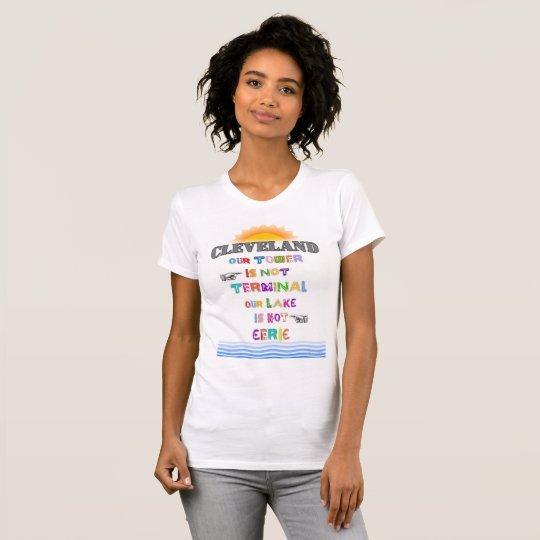 """CLEVELAND: """"Unser Turm ist nicht am Ende… """" T-Shirt"""