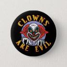 Clowns sind schlechter Knopf Runder Button 5,7 Cm
