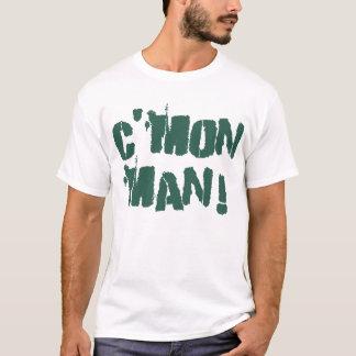 C'mon Mann! Jäger-Grün T-Shirt