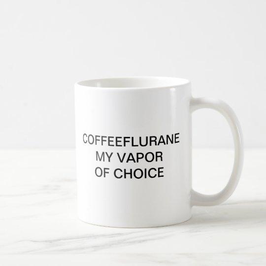 COFFEEFLURANE MEIN DAMPF DER WAHL KAFFEETASSE