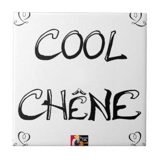 COOL EICHE - Wortspiele - Francois Ville Keramikfliese
