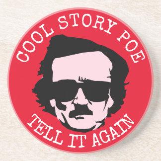 Coole Geschichte Poe Untersetzer