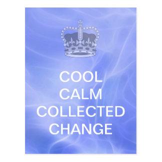 Coole Ruhe gesammelte Änderung Postkarte