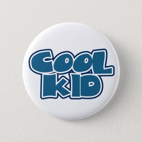 Cooles Kind Runder Button 5,7 Cm