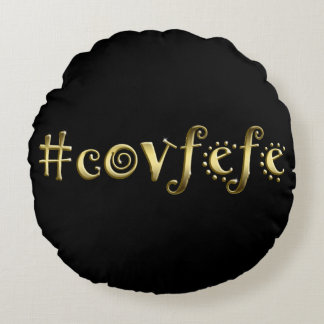#covfefe! rundes kissen