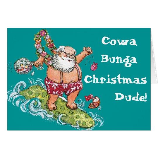 Cowa-Bunga Weihnachtskarte! Karte