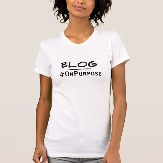 Crew-Hals-T - Shirt Blog #OnPurpose Frauen