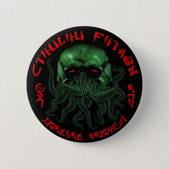 Cthulhu Fhtagn Knopf Runder Button 5,7 Cm