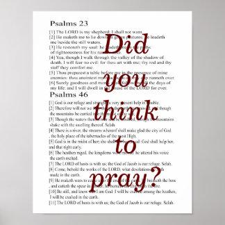 Dachten Sie, um zu beten? Plakat