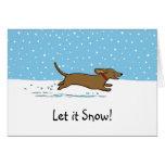 Dackel ließ es schneien - glücklicher Dackel-Hunde Grußkarte