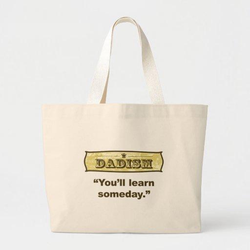 Dadism - Sie lernen eines Tages Leinentasche