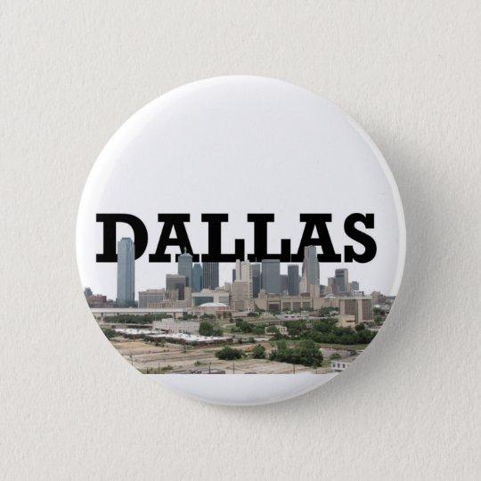 Dallas-Skyline mit Dallas im Himmel Runder Button 5,7 Cm