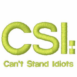 Damen stickten Shirt CSI: Kann Idioten nicht stehe