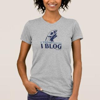 Damen-T - Shirt (ich denke, deshalb Blog ich)